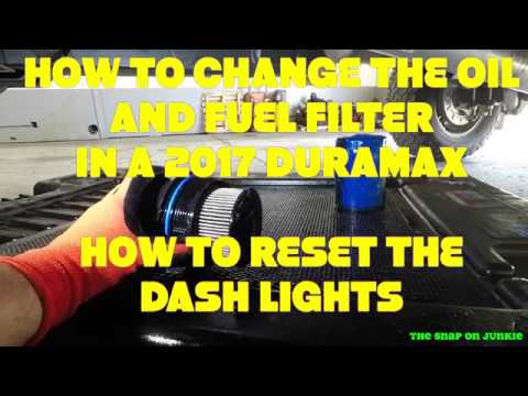 HOW TO CHANGE YOU OIL AND FUEL FILTER IN 2017 DURAMAX RESET LIGHT IN DASH TO