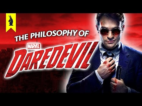 The Philosophy of Marvel's Daredevil – Wisecrack Edition
