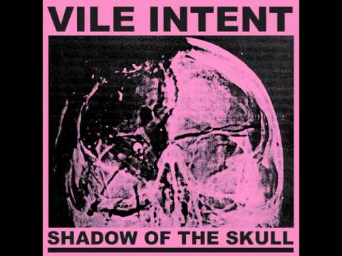 Vile Intent - Shadow Of The Skull CS [2015] Re.