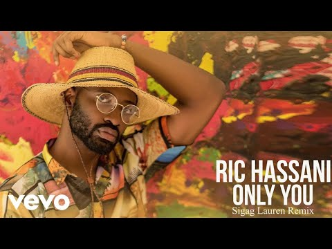 Ric Hassani - Only You (Sigag Lauren Remix)