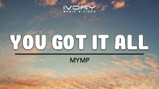 MYMP | You Got It All | Official Lyric Video