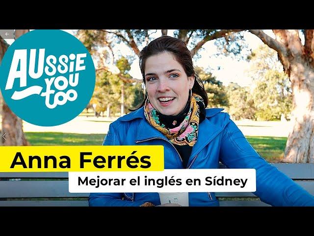 Mejorar el inglés en Sídney - Anna Ferrés