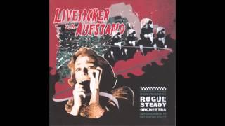 Rogue Steady Orchestra - Jeder wasser will