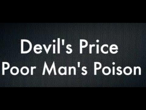 Devil's Price - Poor Man's Poison - Lyrics thumbnail