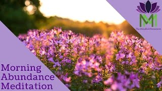 Guided Morning Meditation  for Allowing Abundance thumbnail