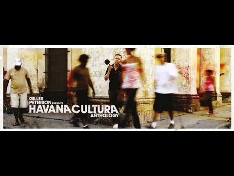 Havana Cultura : Anthology (2009-2017)