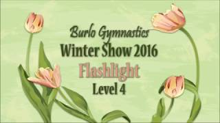 Burlo Gymnastics, Winter Show 2016, Flashlight, Level 4