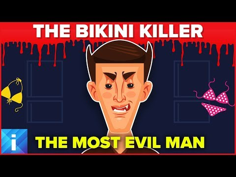 The Most Evil Person in the World - The Bikini Killer