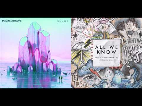 We Know Thunder - Imagine Dragons vs The Chainsmokers (Mashup)