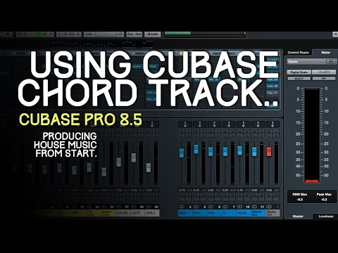 Producing a house track using Cubase Chord Track