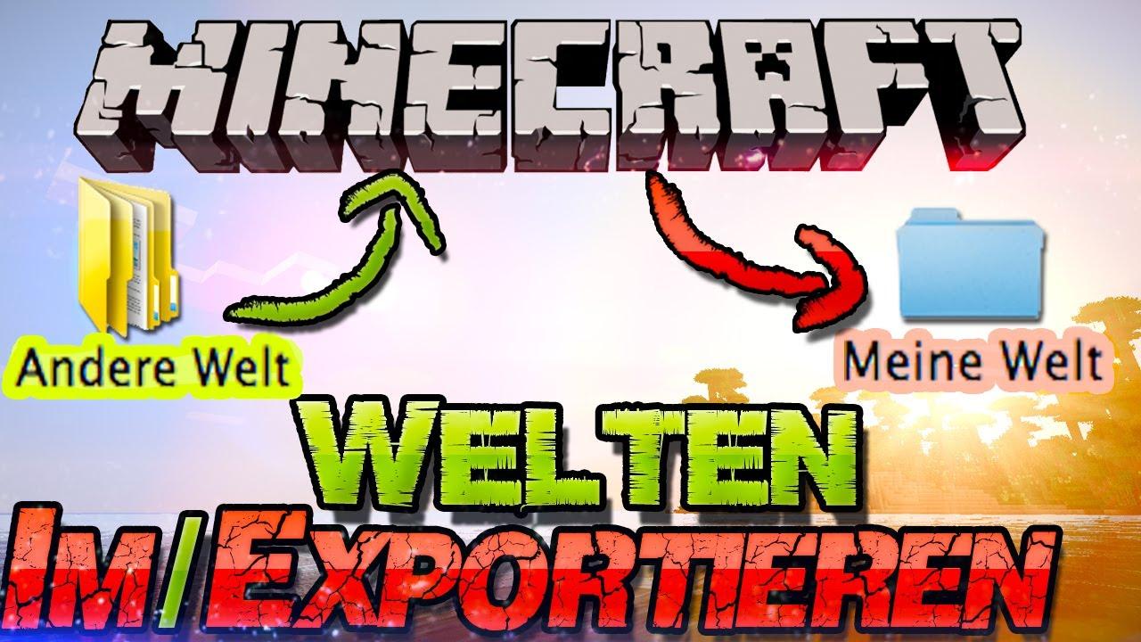 Minecraft WELTEN Saves EINFÜGEN Weitergeben German - Minecraft fertige hauser einfugen