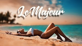 Le Majeur 24/7 Music | Chillout | Downbeat | Deep House | Live Radio