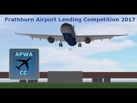 Frathburn Airport Landing Competition 2017 (A Place With Airliners) ROBLOX