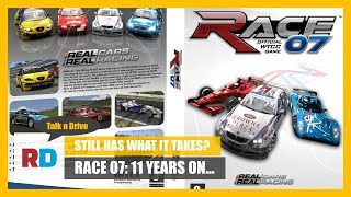 Still Has What it Takes? Race 07: 11 Years On...