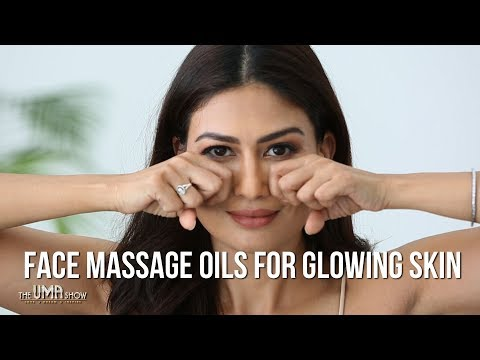 Oil for Face Massage for a Glowing and Younger looking Skin