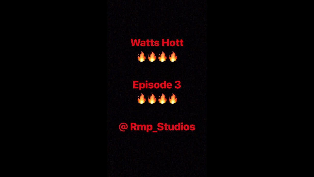 Watts Hott Episode 3 ft Champs, Tamba, Lavish Ent, Macaroni & Anthony Freshh with Dancehall Groo