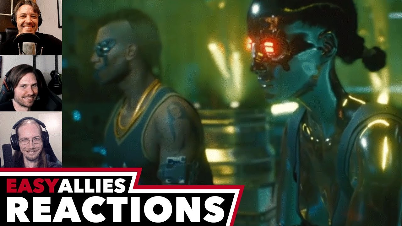 Cyberpunk 2077 - August Night City Wire - Easy Allies Reactions