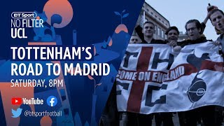 Road to Madrid: Tottenham's journey to the 2019 Champions League final | No Filter UCL