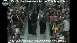 GLADIADORES DO ALTAR DE EDIR MACEDO