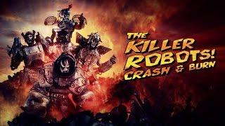 The Killer Robots! Crash and Burn TV Spot