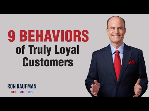 """What are the 9 behaviors of """"truly loyal customers""""?"""