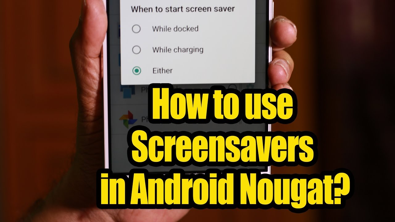 How to use screensavers in android nougat youtube how to use screensavers in android nougat voltagebd Images