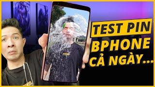 TEST PIN BPHONE B86 NGUYÊN 1 NGÀY VÀ CÁI KẾT...