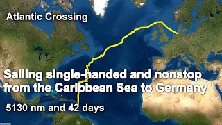 Sailing single-handed and nonstop from the Caribbean Sea to Germany