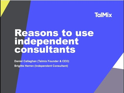 Reasons to use independent consultants in 2017