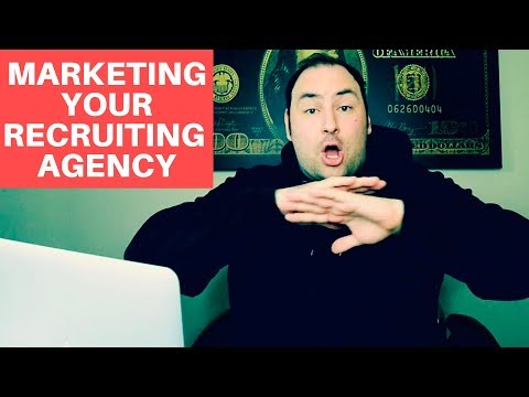 How to Market Your Recruiting Agency (THE RIGHT WAY)