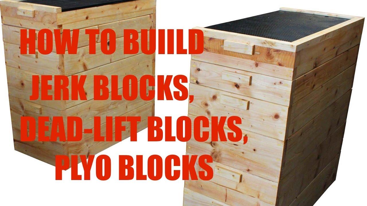 How to build jerk blocks dead lift plyo