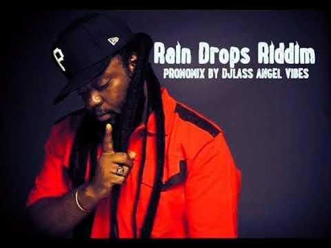 Rain Drops Riddim Mix (Full) Feat. Sizzla, Peetah Morgan, Jah Vinci, Chris Martin, (Oct. Refix 2017)