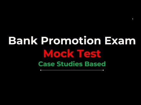 Bank Promotion Exam Mock Test | Case Study Based Questions