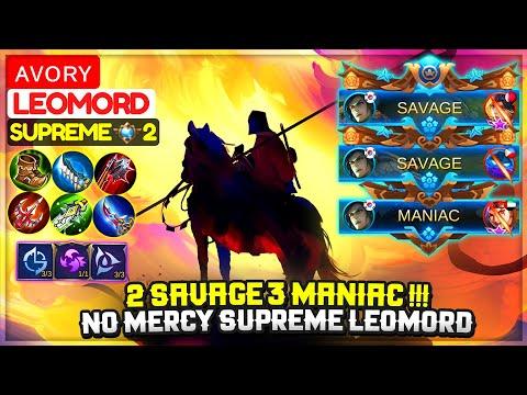 1 SAVAGE 2 MANIAC !!! No Mercy Supreme Leomord [ Supreme 2 Leomord ] ᴀᴠᴏʀʏ - Mobile Legends