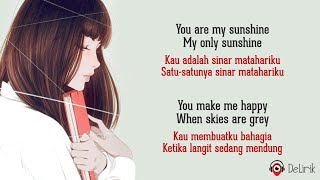 You Are My Sunshine - Music Travel Love (Lyrics video dan terjemahan)