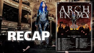 ARCH ENEMY - Will To Power TOUR-RECAP (Gig-Review)