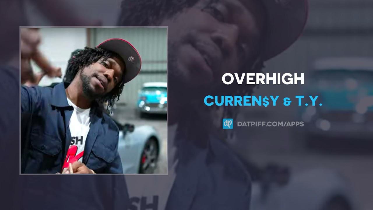 Curren$y & T.Y. - Overhigh (AUDIO)