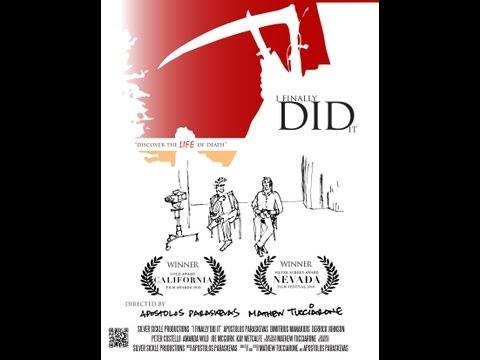 I FINALLY DID IT a film by Apostolos Paraskevas