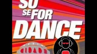 SÓ SE FOR DANCE(BY MARCELO GOMES) RADIO CIDADE!!!!!!