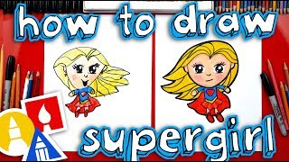 How To Draw Supergirl + SYA!