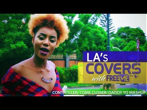 Controlla/Come Closer/Daddy Yo mashup (LA's Covers With FreeMe TV)