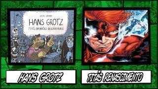 Hans Grotz / Titãs Renascimento