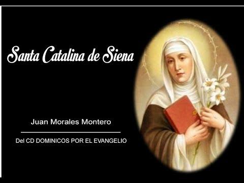 CANCIÓN A SANTA CATALINA DE SIENA.-Juan Morales Montero