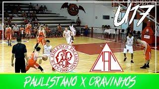 Campeonato Paulista de Basquete U17 | PAULISTANO x CRAVINHOS