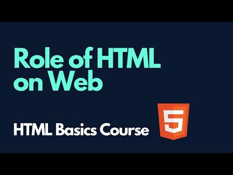 Role Of HTML On Web  |  HTML Basics Course
