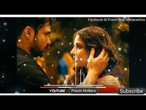 Hamari Adhuri Kahani Hamari Adhuri Kahani Best DJ Song And Video Status Download Pravin Bhai FB ID🙏