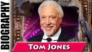 Best British Male Tom Jones - Biography and Life Story