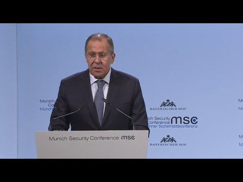 MSC-2018. Statement by Sergey Lavrov, Russian Federation Minister of Foreign Affairs [17.02.2018]