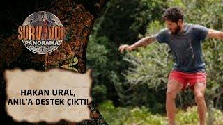 Survivor Panorama | 45. Bölüm | Hakan Ural, Anıl'a destek çıktı!