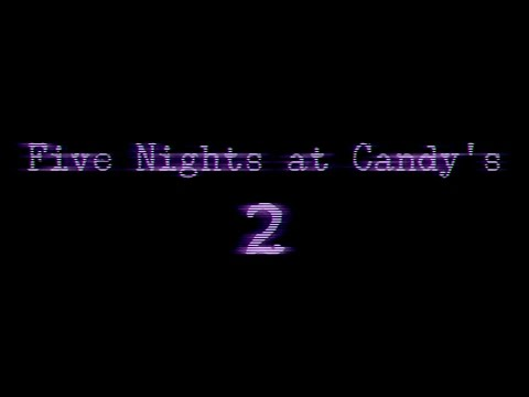 Five Nights At Candys 2 On Gamejolt